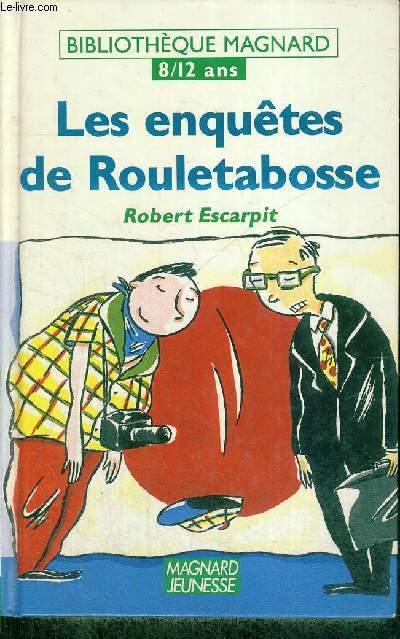 LES ENQUETES DE ROULETABOSSE - 8/12 ANS