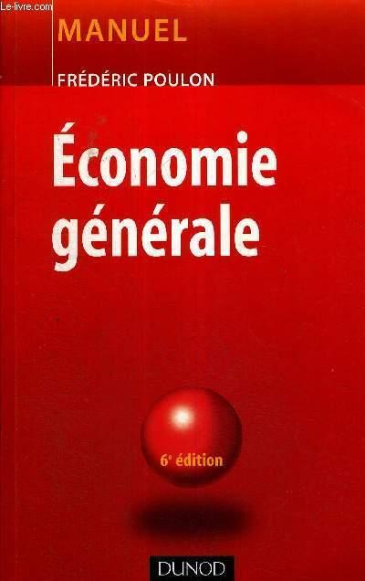 ECONOMIE GENERALE - MANUEL - 6E EDITION
