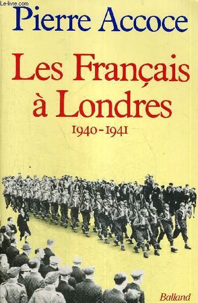 LES FRANCAIS A LONDRES - 1940-1941