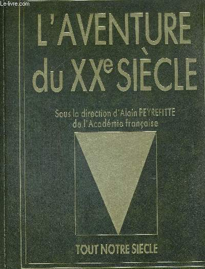 L'AVENTURE DU XX E SIECLE