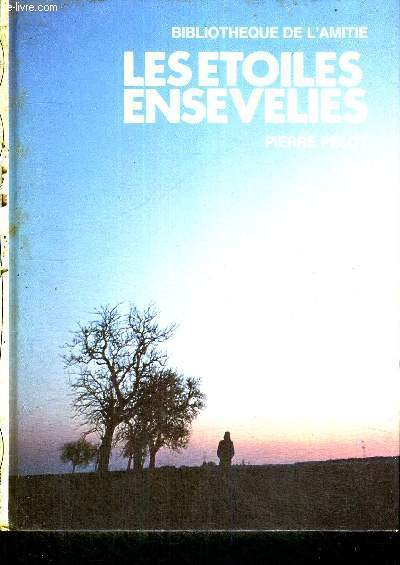 LES ETOILES ENSEVELIES - BIBLIOTHEUQE DE L'AMITIE