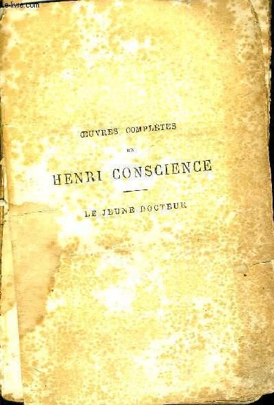 OEUVRES COMPLETES DE HENRI CONSCIENCE - LE JEUNE DOCTEUR