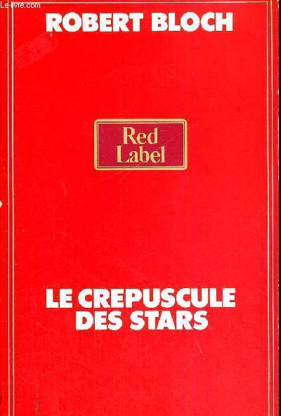 LE CREPUSCULE DES STARS - THE STAR STALKER - RED LABEL