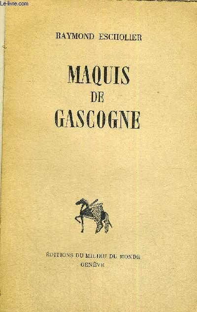 MAQUIS DE GASCOGNE - COLLECTION DOCUMENTS D'AUJOURD'HUI