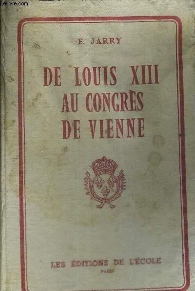 DE LOUIS XIII AU CONGRES DE VIENNE - N°174