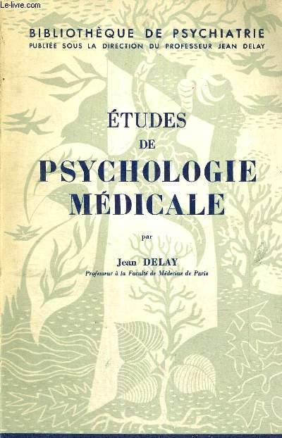 ETUDES DE PSYCHOLOGIE MEDICALE