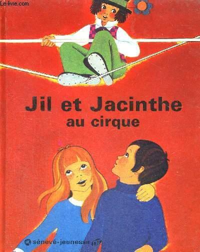 JIM ET JACINTHE - AU CIRQUE - SENEVE-JEUNESSE