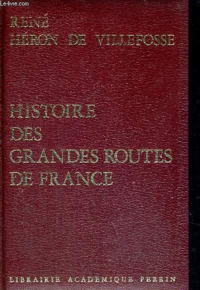 HISTOIRE DES GRANDES ROUTES DE FRANCE