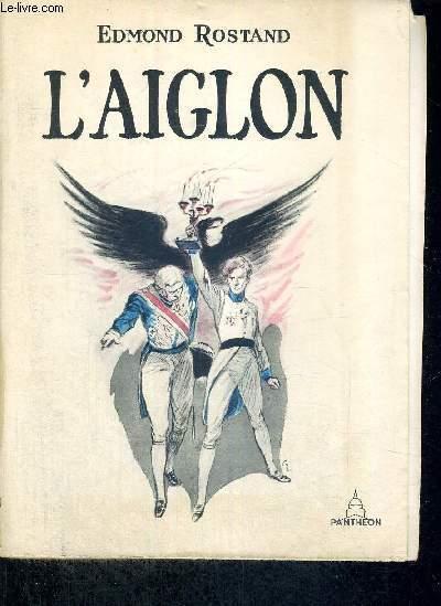L'AIGLON - DRAME EN SIX ACTES, EN VERS - EXEMPLAIRE N°3228 - Représenté pour la première fois au théatre Sarah Bernhardt le 15 mars 1900