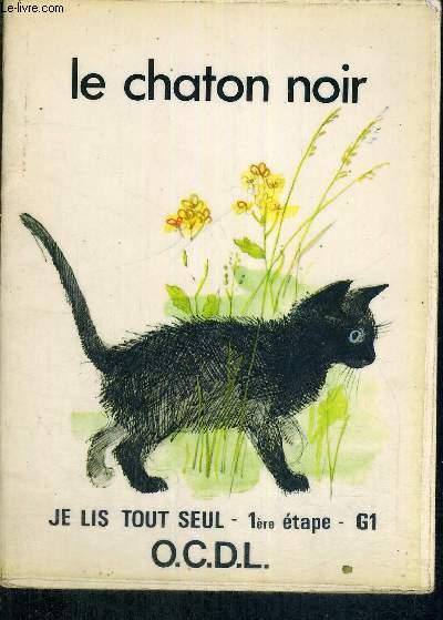 LE CHATON NOIR - JE LIS TOUT SEUL
