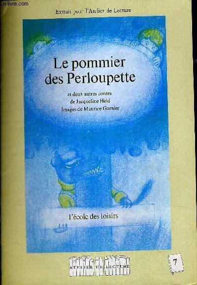 LE POMMIER DES PERLOUPETTE - L'ECOLE DES LOISIRS - EXTRAIT POUR L ATELIER DE LECTURE - N°7