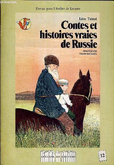 CONTES ET HISTOIRES VRAIES DE RUSSIE - RENARD POCHE - L'ECOLE DES LOISIRS - EXTRAIT POUR L ATELIER DE LECTURE - N°12