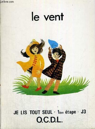 LE VENT -1ERE ETAPE - J3
