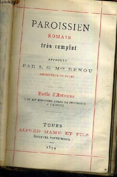 PAROISSIEN ROMAIN - TRES COMPLET - PARTIE D'AUTOMNE - DU XI E DIMPANCHE APRES LA PENTECOTE A L'AVENT