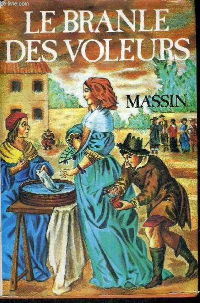 LE BRANLE DES VOLEURS
