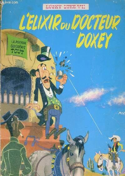 LUCKY LUKE - N 7 - L'ELIXIR DU DOCTEUR DOXEY