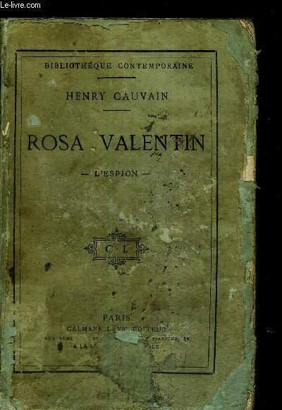 ROSA VALENTIN - L'ESPION