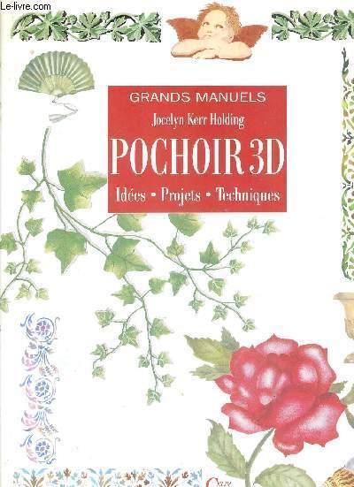 POCHOIR 3D - IDEES - PROJETS - TECHNIQUES