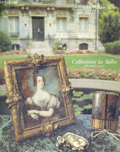 COLLECTIONS LE TALLEC - DEUXIEME VENTE - PARIS - HOTEL GEORGE V - MARDI 6 NOVEMEBRE 1990 A 15 H - CATALOGUE D'EXPOSITION