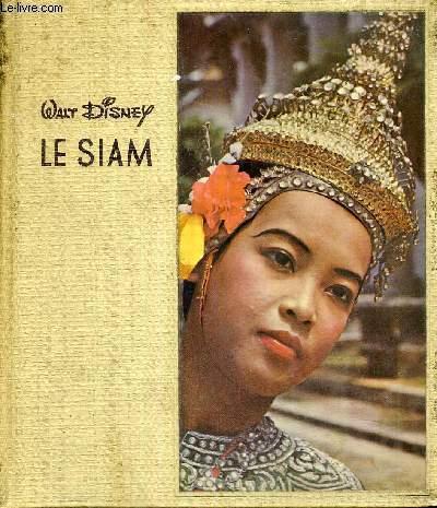 LE SIAM - COLLECTION LE LE MONDE ET SES HABITANTS