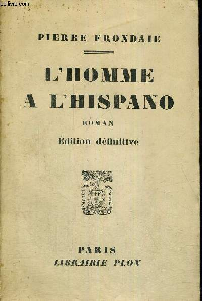L'HOMME A L'HISPANO -  EDITION DEFINITIVE