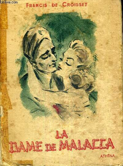 LA DAME DE MALACCA - COLLECTION ATHENA-LUXE - EXEMPLAIRE N°285