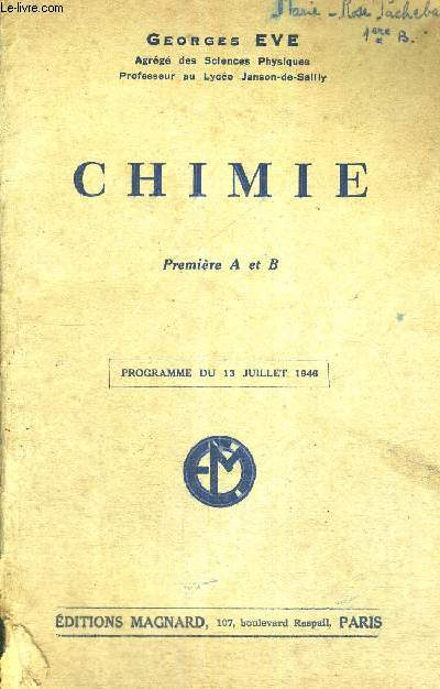 CHIMIE - PREMIERE A ET B - PROGRAMME DU 13 JUILLET 1946