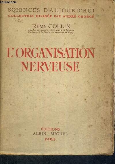 L'ORGANISATION NERVEUSE - SCIENCES D'AUJOURD'HUI