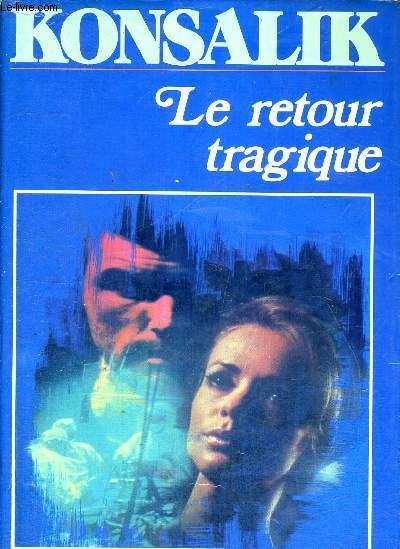 LE RETOUR TRAGIQUE
