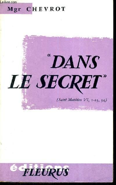 DANS LE SECRET - COLLECTION ACTION FECONDE