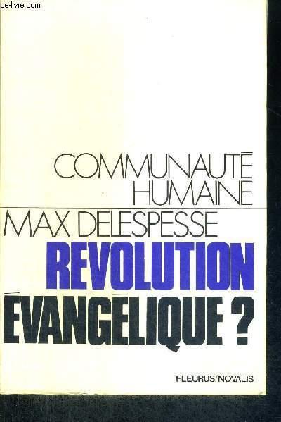 REVOLUTION EVANGELIQUE ? - COMMUNAUTE HUMAINE