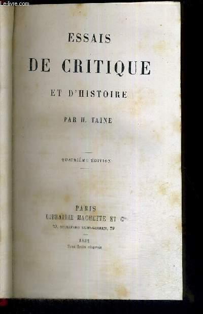 ESSAIS DE CRITIQUE ET D'HISTOIRE  - 4EME EDITION