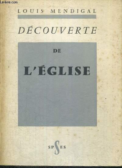 DECOUVERTE DE L'EGLISE