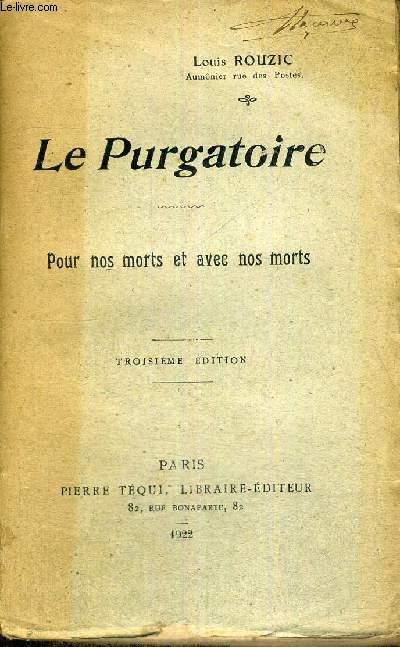 LE PURGATOIRE - POUR NOS MORTS ET AVEC NOS MORTS
