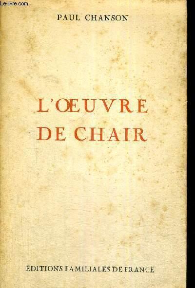 L'OEUVRE DE CHAIR