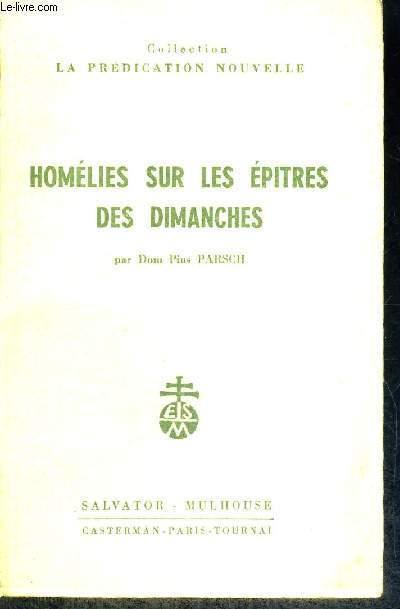 HOMELIES SUR LES EPITRES DES DIMANCHES - COLLECTION LA PREDICATION NOUVELLE