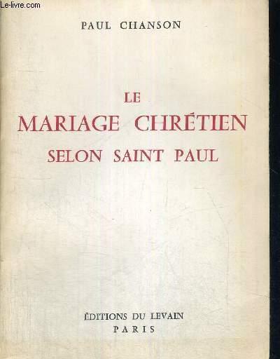 LE MARIAGE CHRETIEN SELON SAINT PAUL