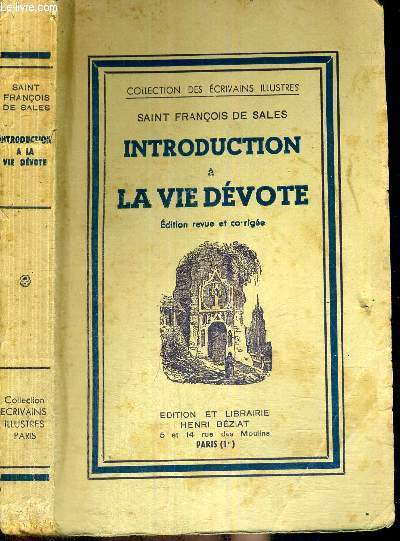 INTRODUCTION A LA VIE DEVOTE - COLLECTION DES ECRIVAINS ILLUSTRES - EDITION REVUE ET CORRIGEE