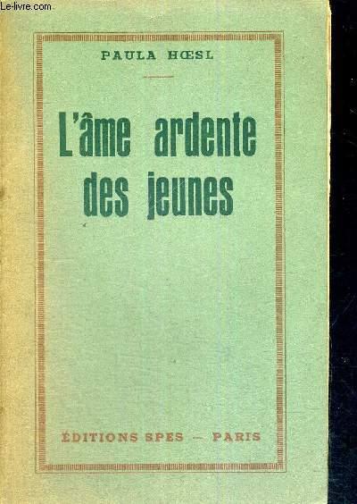 L'AME ARDENTE DES JEUNES