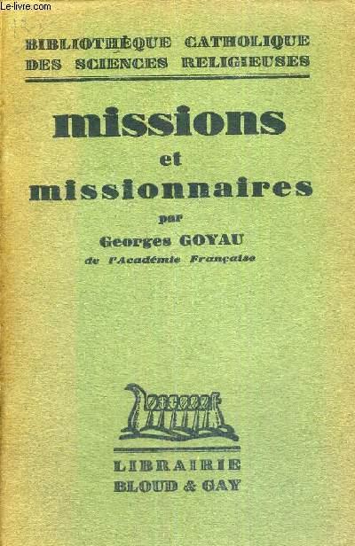 MISSIONS ET MISSIONNAIRES - BIBLIOTHEQUE CATHOLIQUE DES SCIENCES RELIGIEUSES