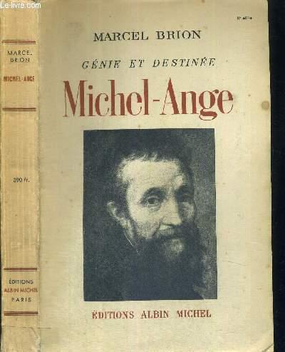 MICHEL-ANGE - GENIE ET DESTINEE