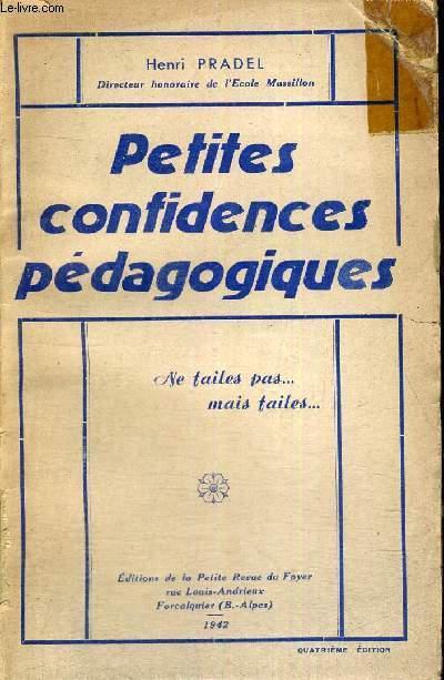 PETITES CONFIDENCES PEDAGOGIQUES - NE FAITES PAS... MAIS FAITES...