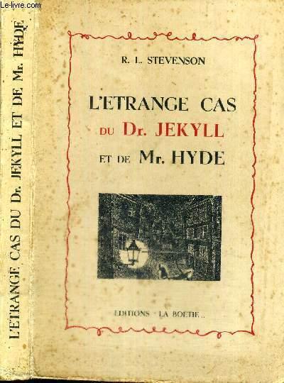 L'ETRANGE CAS DU DR. JEKYLL ET DE MR. HYDE - EXEMPLAIRE N°598