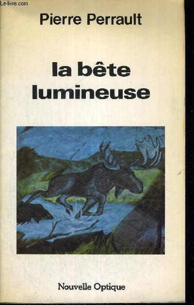 LA BETE LUMINEUSE