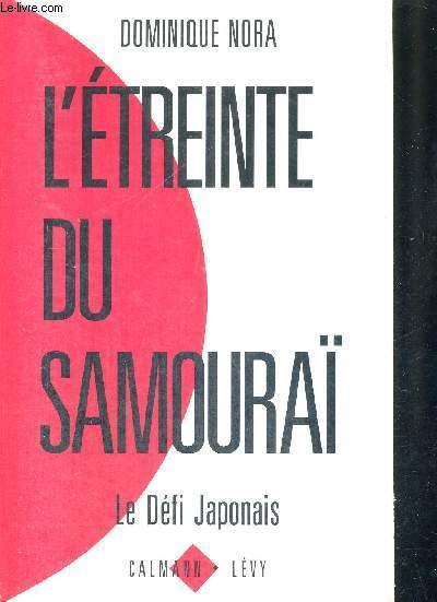 L'ETREINTE DU SAMOURAI - LE DEFI JAPONAIS