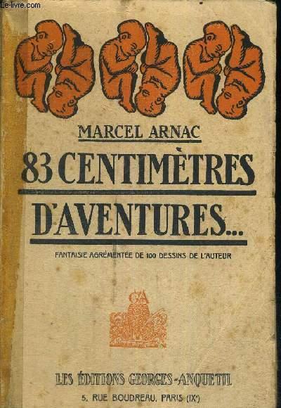 83 CENTIMETRES D'AVENTURES