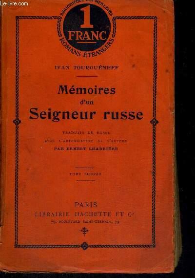 MEMOIRES D'UN SEIGNEUR RUSSE - TOME 2