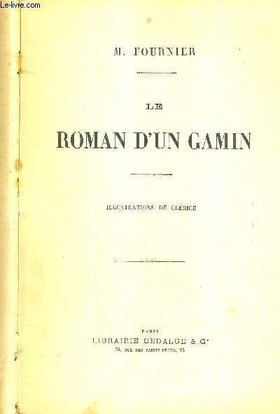 LE ROMAN D'UN GAMIN