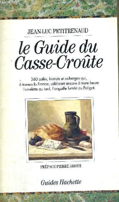 LE GUIDE DU CASSE-CROUTE