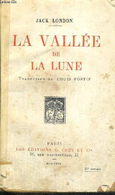 LA VALLEE DE LA LUNE